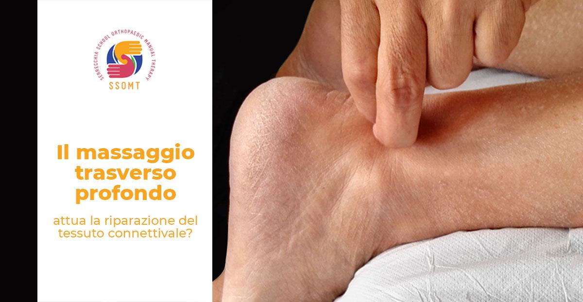 Massaggio trasverso profondo riparazione tessuto connettivale terapia manuale ssomt